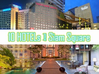 10 Hotels/Hostels around Siam Square Bangkok, Thailand